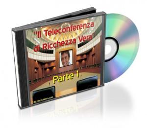 II Teleconferenza di Ricchezza Vera