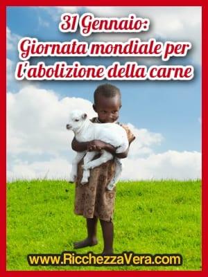 Un Nuovo Mondo: Giornata mondiale per l'abolizione della carne – 31 gennaio