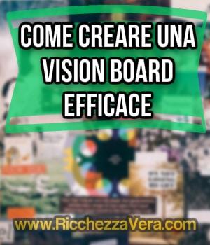 Come creare una Vision Board efficace