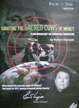 Robert-Kyiosaki-Shooting-the-Sacred-Cows-of-Money