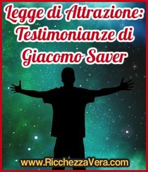 Legge Attrazione testimonianze Giacomo Saver opt