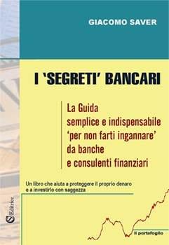 Legge di Attrazione testimonianze di Giacomo Saver-I-SEGRETI-BANCARI