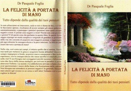 Pasquale Foglia La Felicità a portata di mano – Recensione