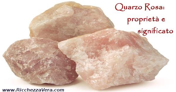 Quarzo Rosa: Proprietà, Significato, Benefici, Chakra e ...