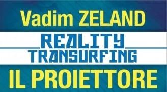 Reality Transurfing - Il Proiettore copertina