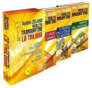 Reality Transurfing - Lo Spazio delle Varianti di Vadim Zeland (2)