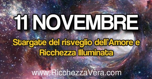 11 Novembre stargate amore ricchezza 600x315