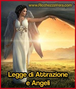 Legge di Attrazione e Angeli