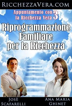Riprogrammazione-Familiare-Ricchezza