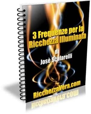3 Frequenze per la Ricchezza Illuminata