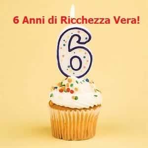 sei anni di Ricchezza Vera