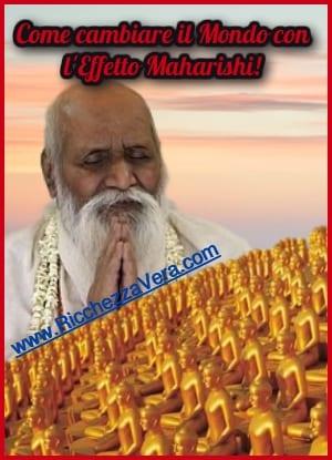 Effetto Maharishi Mahesh yogi: come puoi cambiare il Mondo