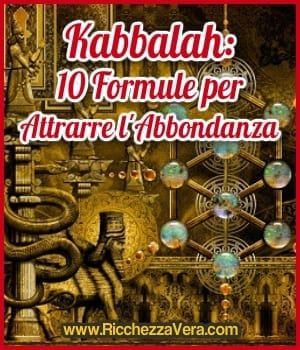 Kabbalah: 10 Formule per Attrarre l'Abbondanza