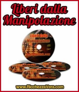 Liberi dalla Manipolazione!