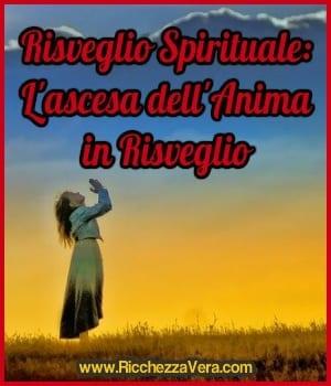 Risveglio Spirituale L'ascesa dell'Anima in Risveglio