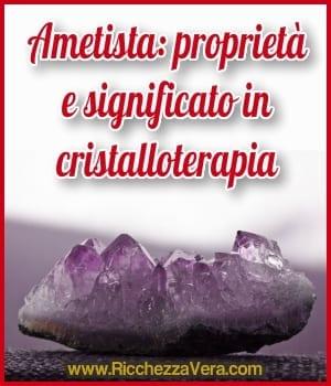 Ametista: proprietà e significato in cristalloterapia