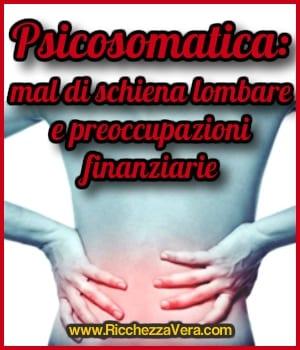 Psicosomatica: mal di schiena lombare e preoccupazioni finanziarie