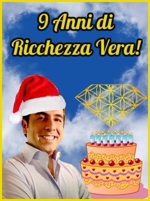 9 Anni di Ricchezza Vera + Natale = Regalo SUPER!