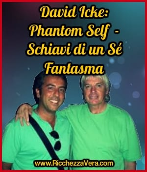 David Icke: Phantom Self – Schiavi di un Sé Fantasma