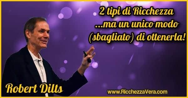 Robert Dilts Ricchezza
