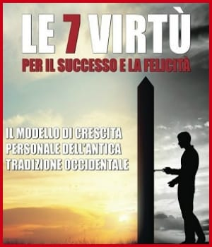 Le 7 Virtu per il Successo e la Felicita di Luciano Cassese