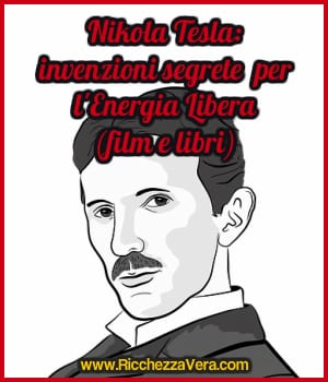 Nikola Tesla: invenzioni segrete per l'Energia Libera (film e libri)