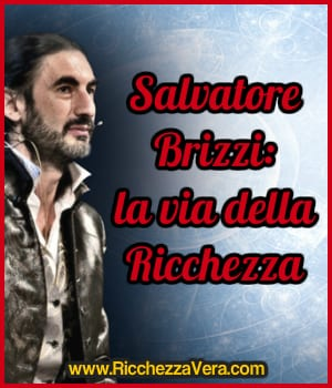 Salvatore Brizzi la via della Ricchezza