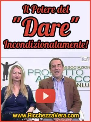 """Ricchezza Vera su Rai 3: Il Potere del """"Dare Incondizionatamente"""" – per il Progetto Abbracci ONLUS"""