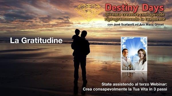 la gratitudine Crea consapevolmente in 3 passi - Destiny Days 3