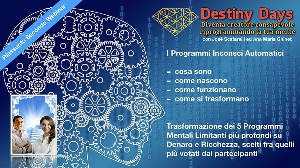 riassunto secondo webinar Crea consapevolmente in 3 passi - Destiny Days 3