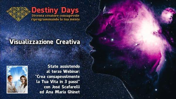 visualizzazione creativa Crea consapevolmente in 3 passi - Destiny Days 3