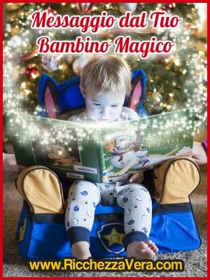 Magia Ricchezza messaggio Bambino Interiore 2