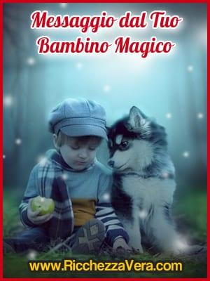 Magia Ricchezza messaggio Bambino Interiore 3