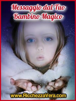 Magia Ricchezza messaggio Bambino Interiore 4