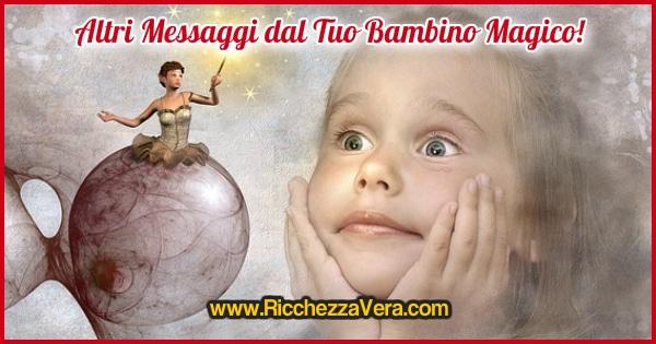 Magia Ricchezza messaggio Bambino Interiore 5
