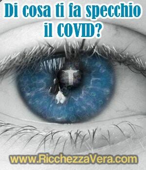 Di cosa ti fa specchio il COVID? (interpretazione esoterica)