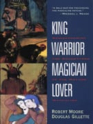 Lover: Rediscovering the Archetypes of the Mature Masculine