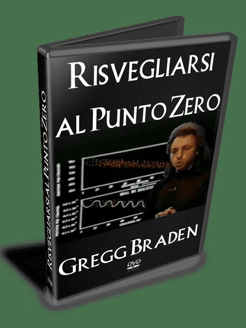 Risveglio al punto zero - Gregg Braden